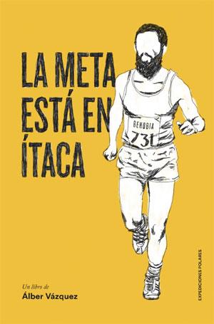 Álber Vázquez | La meta está en Ítaca