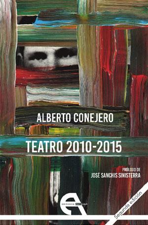 Alberto Conejero | Teatro 2010-2015