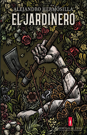 Alejandro Hermosilla | El jardinero
