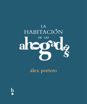 Alex Portero | La habitación de las ahogadas