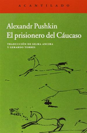 El prisionero del Cáucaso | Alexandr Pushkin