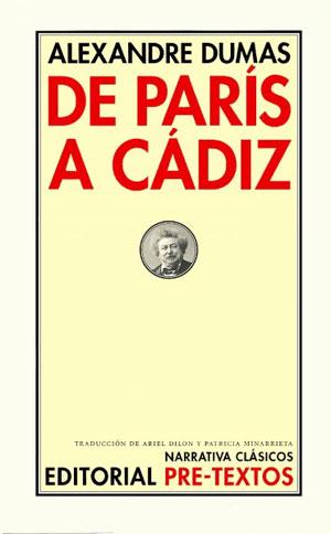 Alexandre Dumas | De París a Cádiz