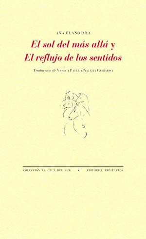 Ana Blandiana | El sol del más allá y El reflujo de los sentidos
