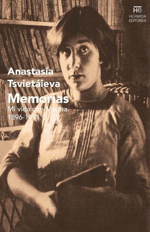 Anastasía Tsvietáieva | Memorias. Mi vida con Marina