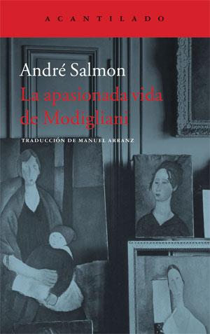 André Salmon | La apasionada vida de Modigliani