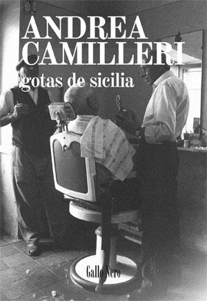 Andrea Camilleri | Gotas de Sicilia