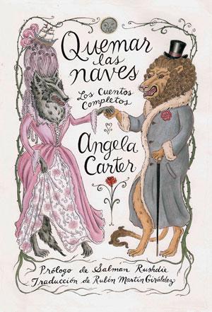Angela Carter | Quemar las naves