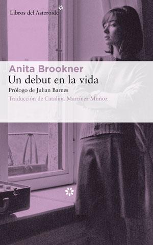 Anita Brookner | Un debut en la vida