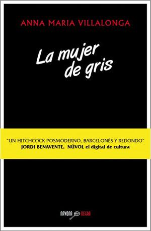 Anna Maria Villalonga | La mujer de gris