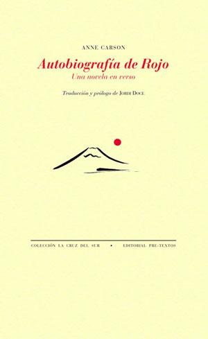 Anne Carson | Autobiografía de Rojo