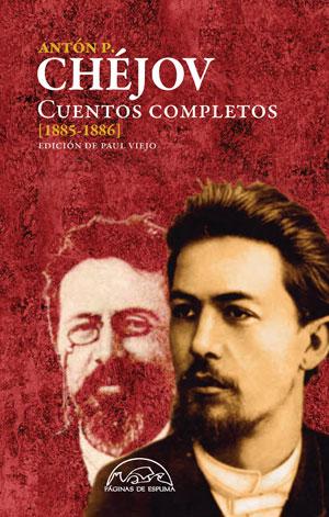 Anton Chéjov | Cuentos completos [1885-1886]