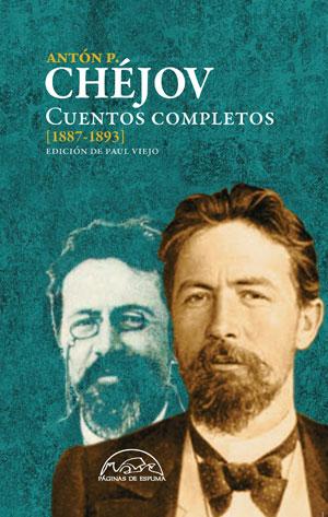 Antón Chéjov | Cuentos completos [1887-1893]