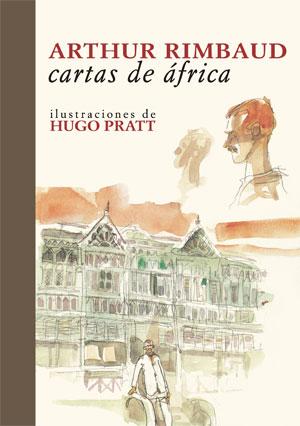 Arthur Rimbaud | Cartas de África