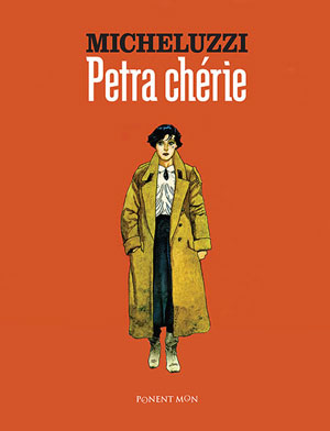 Attilio Micheluzzi | Petra Chérie