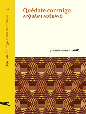 Ayòbámi Adébayò | Quédate conmigo