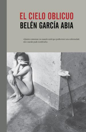 Belén García Abia | El cielo oblicuo