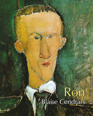 Blaise Cendrars | Ron