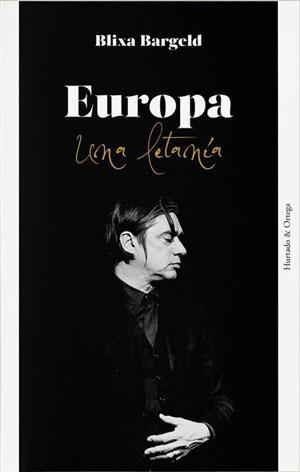 Blixa Bargeld | Europa. Una letanía