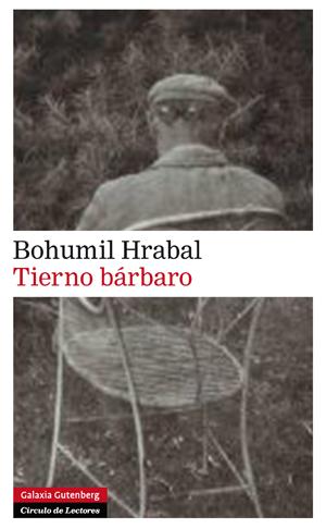Tierno bárbaro   Bohumil Hrabal