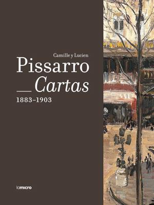Camille y Lucien Pissarro   Cartas, 1883-1903