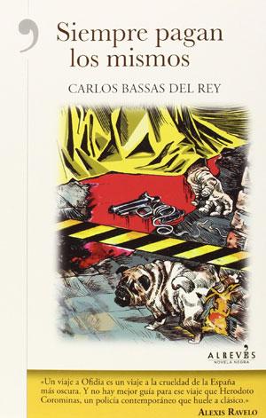 Carlos Bassas | Siempre pagan los mismos