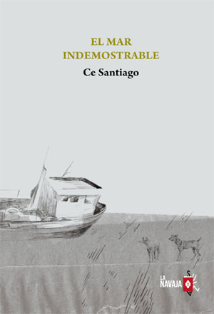 Ce Santiago | El mar indemostrable