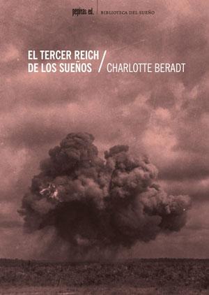 Charlotte Beradt   El Tercer Reich de los sueños
