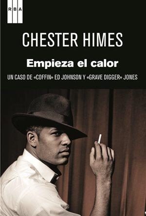 Chester Himes | Empieza el calor