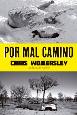 Por mal camino | Chris Womersley