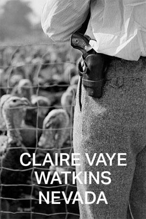 Claire Vaye Watkins | Nevada