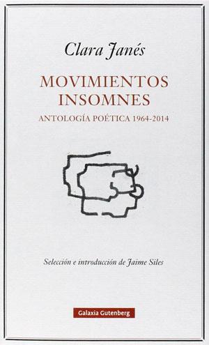 Clara Janés | Movimientos insomnes