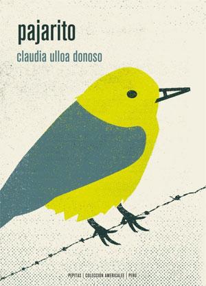 Claudia Ulloa Donoso | Pajarito