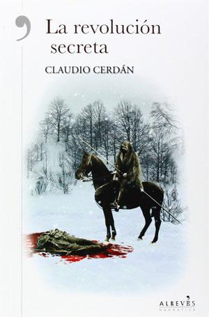 Claudio Cerdán | La revolución secreta