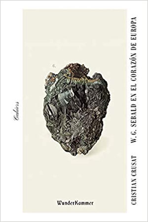 Cristian Crusat | W. G. Sebald en el corazón de Europa