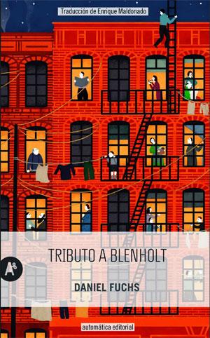 Daniel Fuchs | Tributo a Blenholt