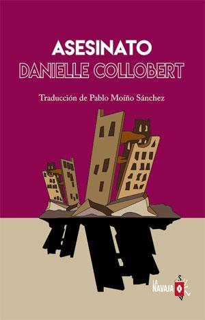 Danielle Collobert | Asesinato