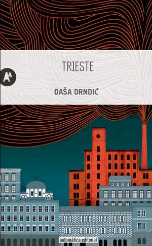 Daša Drndić | Trieste