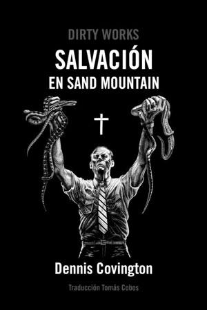 Dennis Covington | Salvación en Sand Mountain