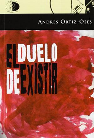 El duelo de existir | Andrés Ortiz-Osés