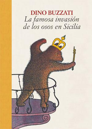 Dino Buzzati | La famosa invasión de los osos en Sicilia