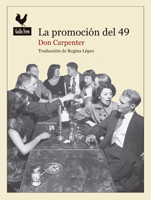 Don Carpenter | La promoción del 49