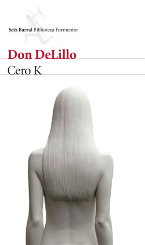 Don DeLillo| Cero K