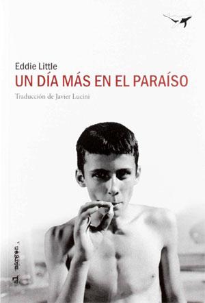 Eddie Little | Un día más en el paraíso