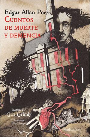 Edgar Allan Poe| Cuentos de demencia y muerte