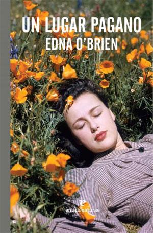 Edna O'Brien | Un lugar pagano