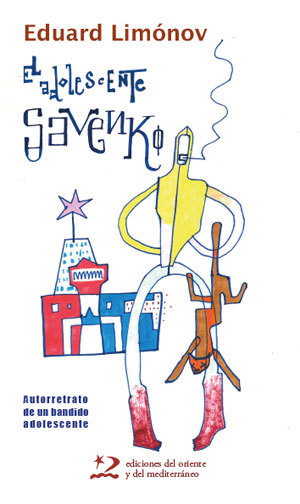 Eduard Limónov | El adolescente Savenko