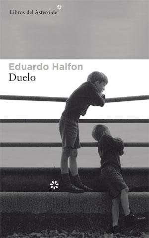 Eduardo Halfon | Duelo
