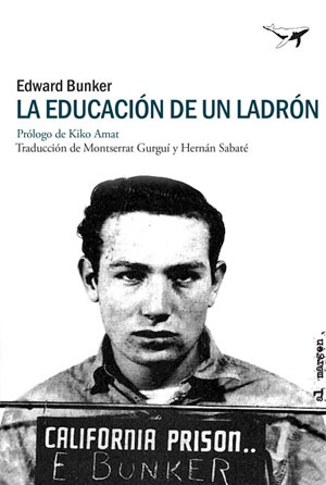 Edward Bunker | La educación de un ladrón