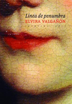 Elvira Valgañón | Línea de penumbra