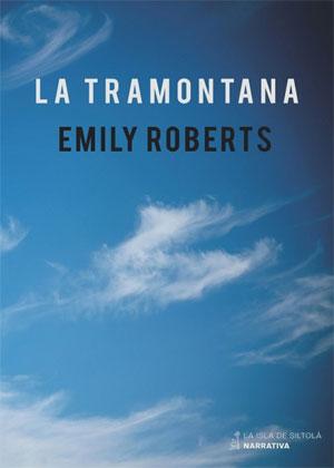 Emily Roberts | La tramontana